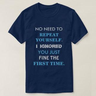Rolig skjorta för repetition dig T Tshirts