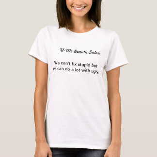 Rolig skönhetsalongslogan t shirt