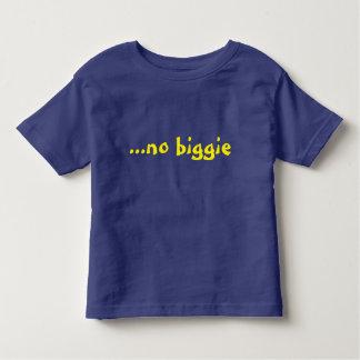 "Rolig slogan ""ingen biggie "", t-shirt"
