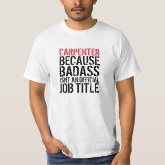 """Rolig T-tröja """"för titel för snickareBadass jobb"""" Tshirts"""
