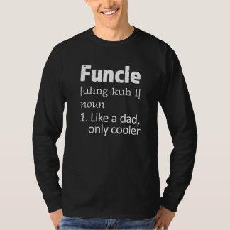 Roliga manar för Funcle Uncleordstäv skjorta T-shirt
