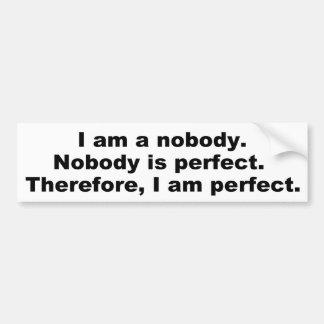 Roligt formulerar: Inget är perfekt Bildekal