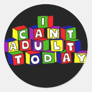 Roligt kan jag inte den vuxna todayen som bygger runt klistermärke