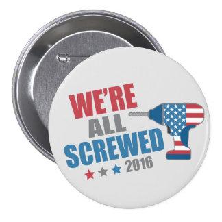 Roligt politiskt alla skruvas vi 2016 mellanstor knapp rund 7.6 cm