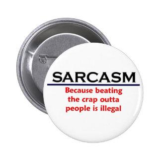 Roligt skämt för KRW-Sarcasm Standard Knapp Rund 5.7 Cm