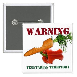 Roligt varningsmeddelande, vegetariskt territorium standard kanpp fyrkantig 5.1 cm