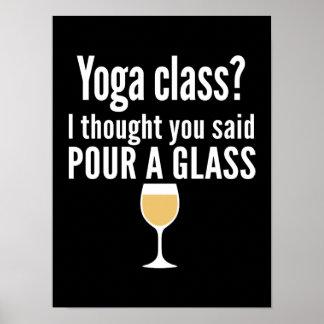 Roligt vincitationstecken - Yoga klassificerar? Poster