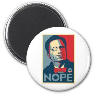 Romney NOPE!!! Magnet