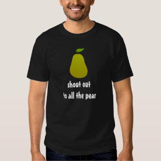 Rop ut till alla Pearskjorta Tröjor