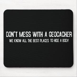 Röra inte med en Geocacher… Musmatta