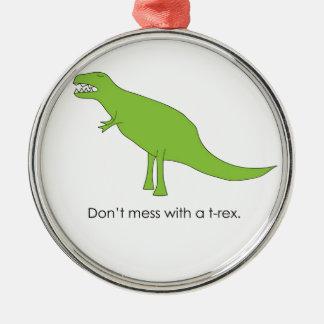 Röra inte med T-rex en rolig Dino fläktgåva Julgransprydnad Metall