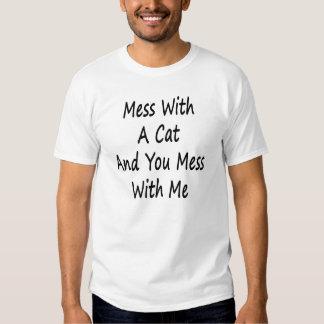 Röra med en katt, och du rörar med mig t-shirt