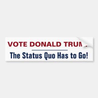 Rösta den Donald Trump status quo Bildekal