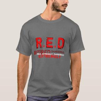 RÖTT - pensionerad och extremt farlig T-tröja Tröja
