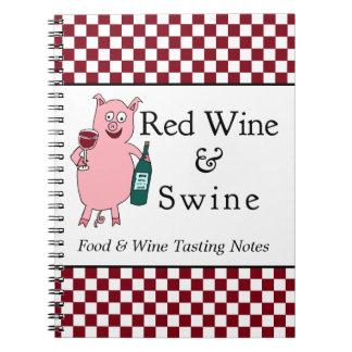 Rött vin & Swine Anteckningsbok
