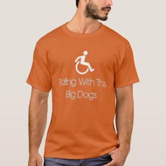 """""""Rullande med T-tröja för de stora hundarna"""" T-shirt"""