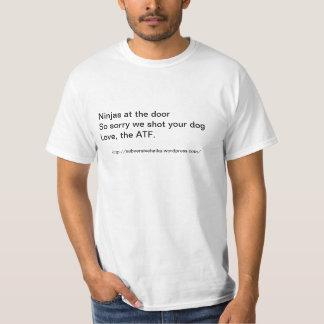 Så ledset sköt vi din hund tshirts