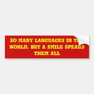 Så många språk…., Men ett leende talar alla dem Bildekal