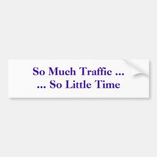 Så mycket trafikerar ...... så lite Time Bildekal