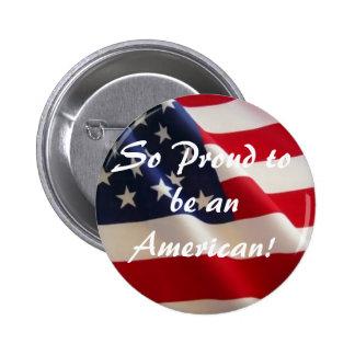 Så stolt att vara en amerikan! standard knapp rund 5.7 cm