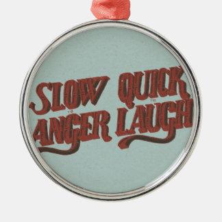 Sakta för att reta upp kvickt för att skratta julgransprydnad metall