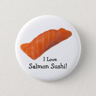 salmonsushien älskar jag, laxSushi! Standard Knapp Rund 5.7 Cm