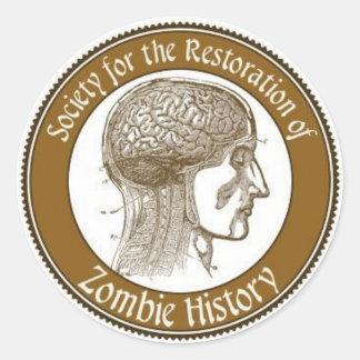 Samhälle för återställandet av Zombiehistoria Runt Klistermärke