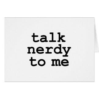samtal som är nerdy till mig hälsningskort