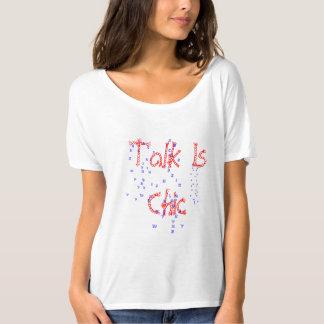 samtalet är chic tee shirt