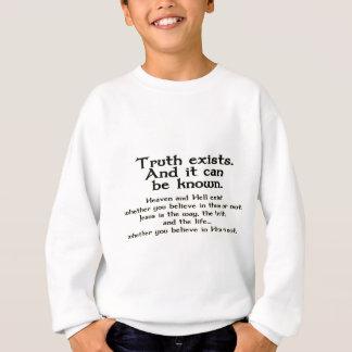Sanning finns, och det kan vetas t-shirt