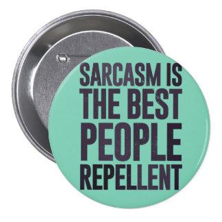 Sarcasmen är det frånstötande bäst folket mellanstor knapp rund 7.6 cm