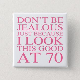 Sassy 70th födelsedag för kvinnor standard kanpp fyrkantig 5.1 cm