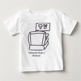 Sätta det svagt i helg t-shirts