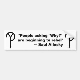 Saul Alinsky därför? Bildekal