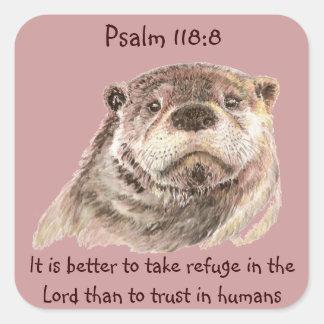 ScripturePsalm118:8 tar jag fristaden den gulliga Fyrkantigt Klistermärke