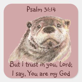 ScripturePsalm31:14 litar på jag i dig den gulliga Fyrkantigt Klistermärke