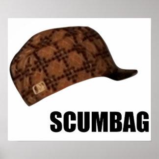 Scumbag Steve hatt Meme Poster