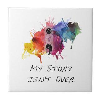 Semikolonet min berättelse är inte över kakelplatta