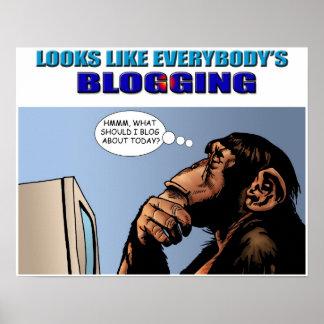 Ser likt everybodys den Blogging affischen Poster
