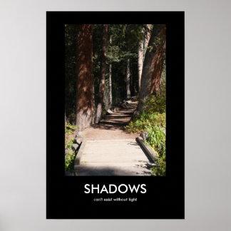 Shadows kan inte finnas utan ljust posters