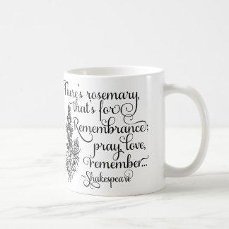 Shakespeare mugg, rosmarin för minnet, Hamlet Kaffemugg