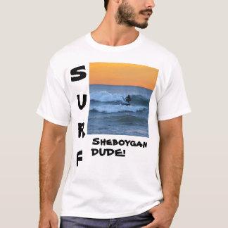 sheboygan dude för surfa t-shirts
