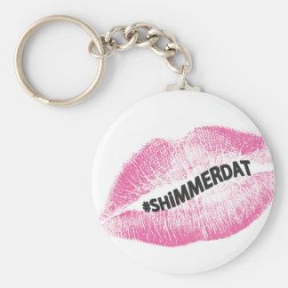 """#ShimmerDat"" samling Rund Nyckelring"