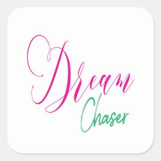 Shock rosa & turkos skrivar den dröm- fyrkantigt klistermärke