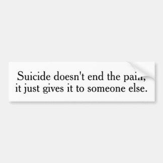 Självmordet avslutar inte smärtabildekalen bildekal