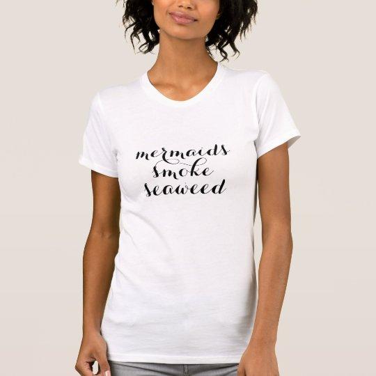 sjöjungfruar röker rolig t-skjorta för ogräskruka t shirt