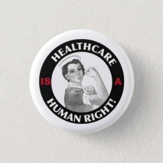 Sjukvården är en mänsklig rättighet knäppas mini knapp rund 3.2 cm
