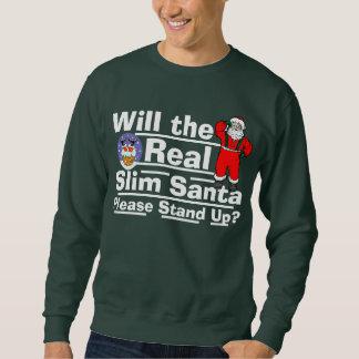 Ska den verkliga slanka Santaen behar upp stativ? Sweatshirt