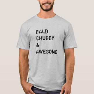 Skallig knubbig och fantastisk tee shirt