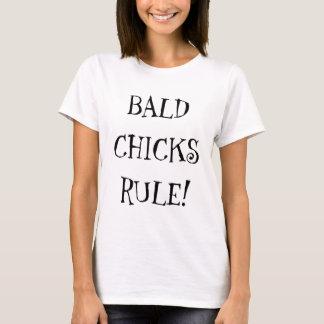 skalliga chickar härskar tee shirt